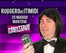 RUGGERO DEI TIMIDI AL MANTOVA COMICS&GAMES 2019