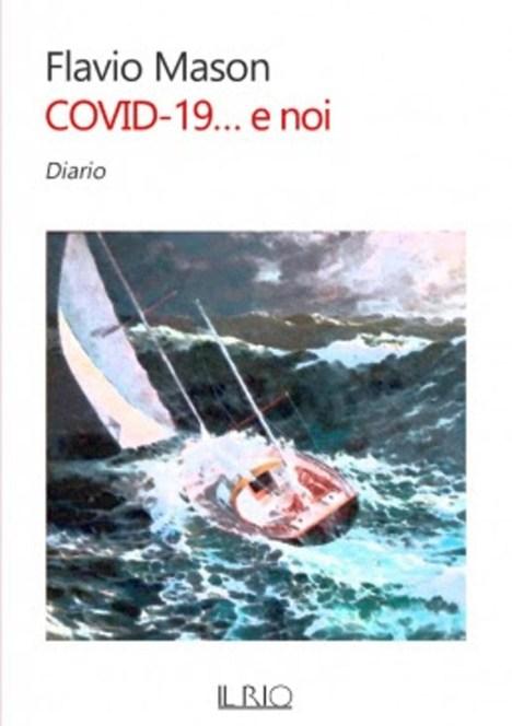 Flavio Mason COVID-19… E NOI.jpg