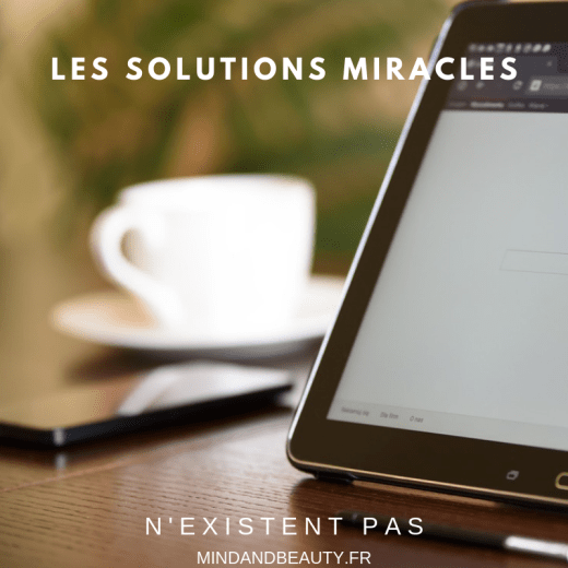Mind & beauty - Les solutions miracles n'existent pas!