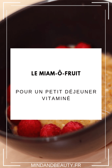 Mind and Beauty - Miam ô fruit