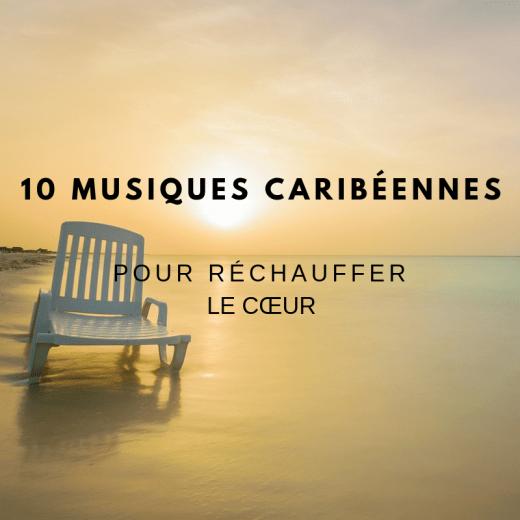Mind & beauty - 10 musiques caribéennes pour réchauffer le cœur