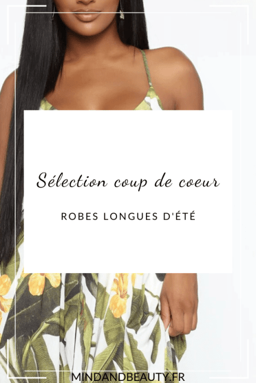 Mind and Beauty - Selection Robes longues d'été