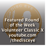 Round of the Week – Volunteer Classic X