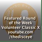 Round of the Week – Volunteer Classic X