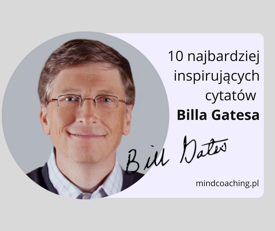 10 najbardziej inspirujących cytatów Billa Gatesa