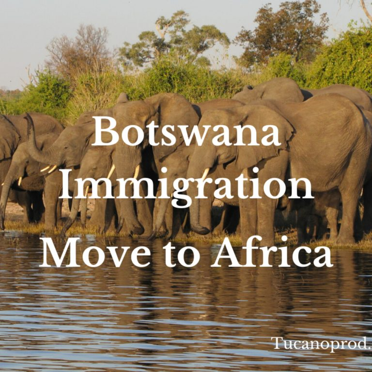 Botswana immigration visas and residence permits- Move to Africa
