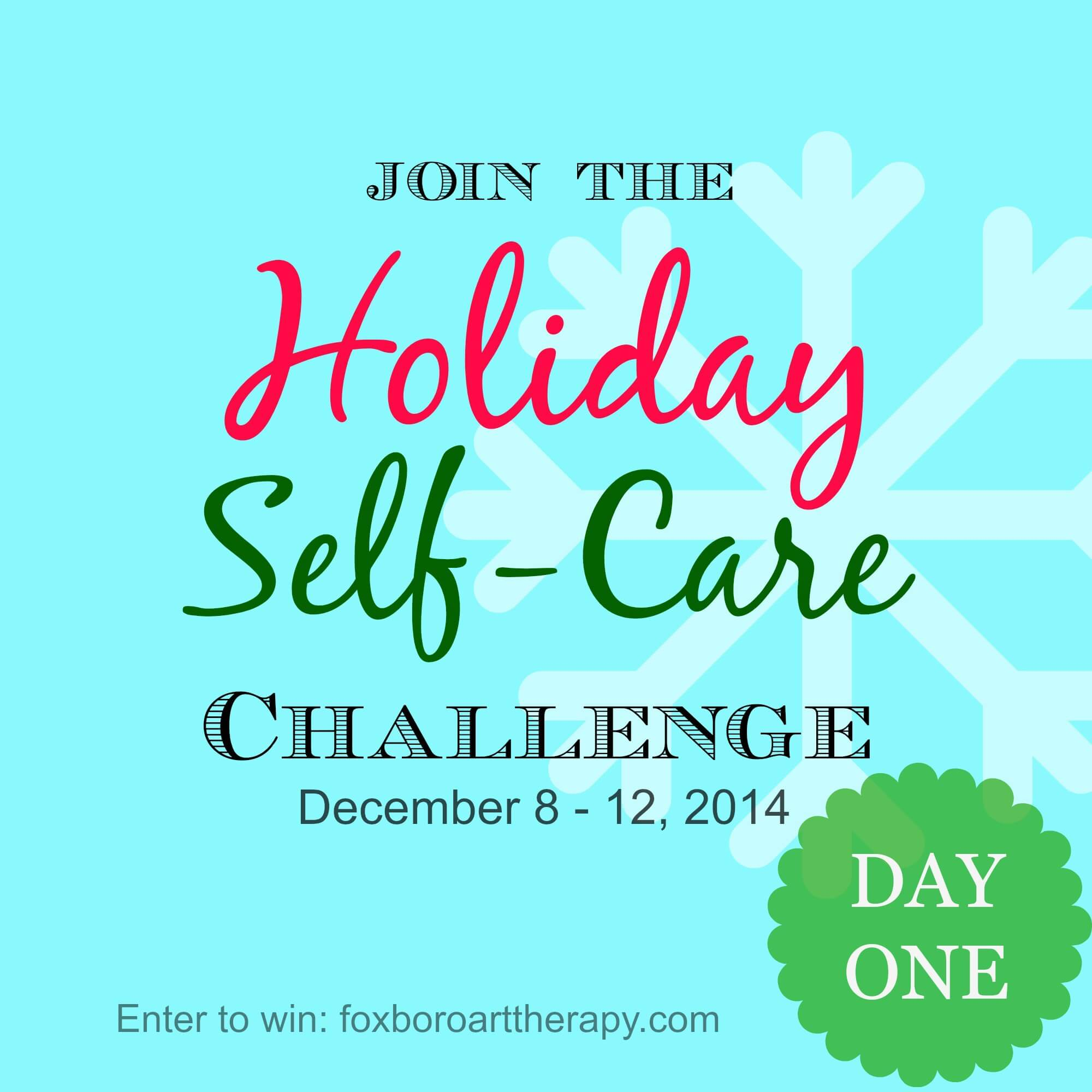 Holiday Self Care Day 1