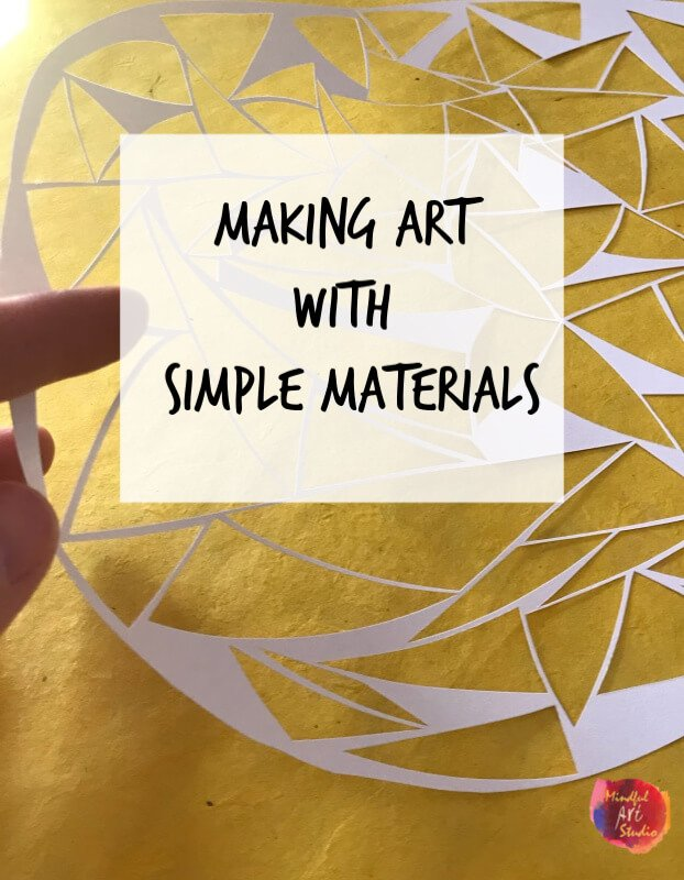 Making Art With Simple Materials Mindful Art Studio