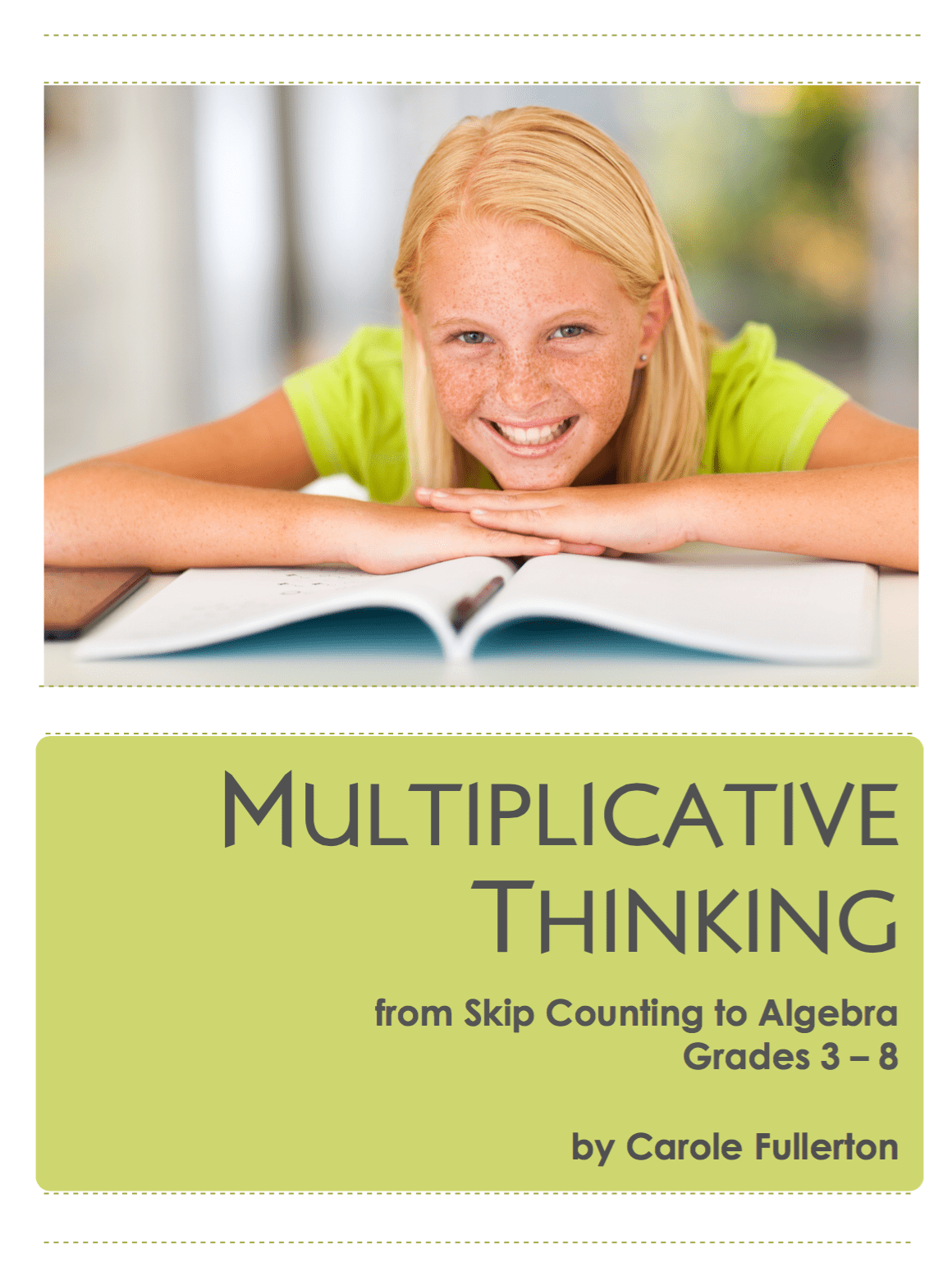 Another New Resource Multiplicative Thinking From Skip Counting To Algebra Grades 3 To 8