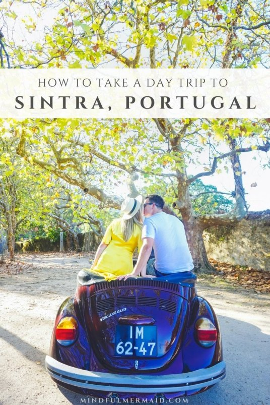 Sintra Portugal Day Trip Travel Guide