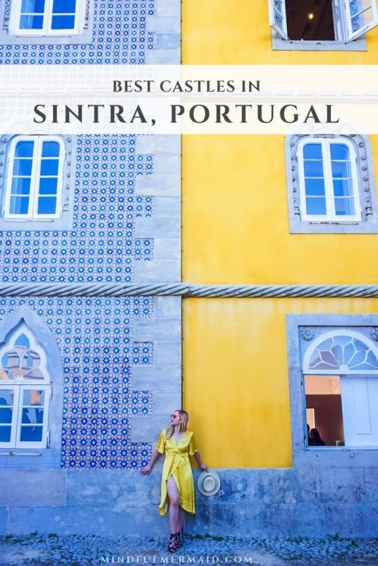 The Best Catles of Sintra, Portugal