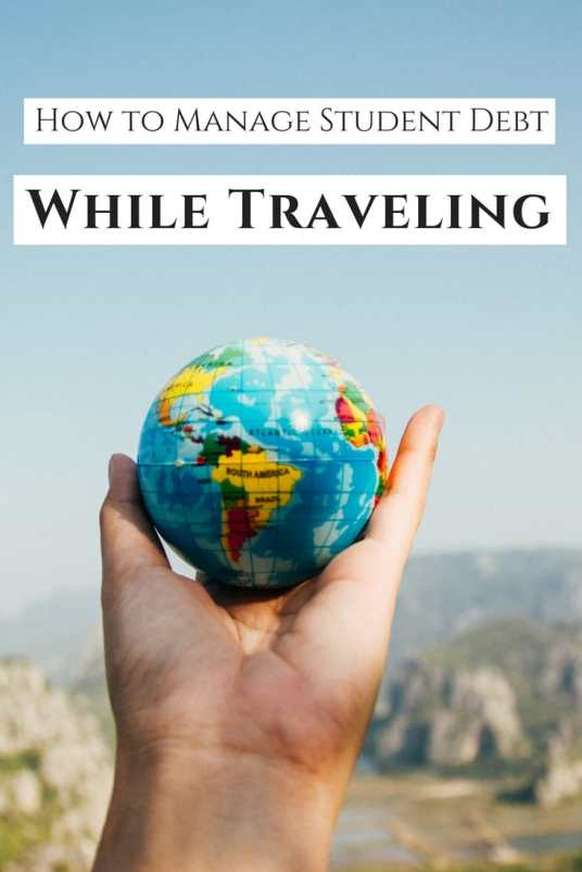How to Manage Student Debt while traveling (1)