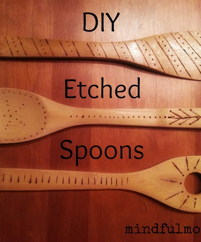 How to Make Etched Wooden Spoons www.mindfulmomma.com