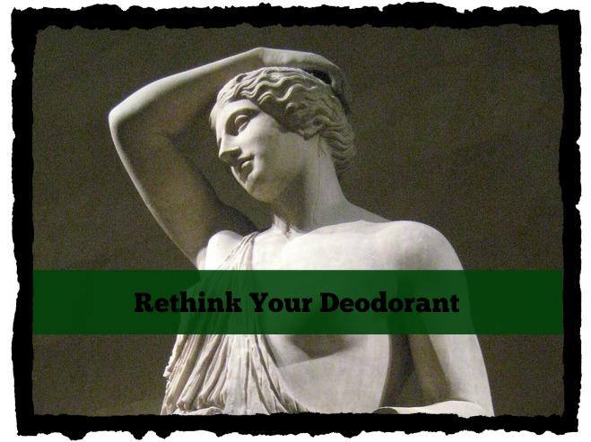 Rethink your deodorant via mindfulmomma.com