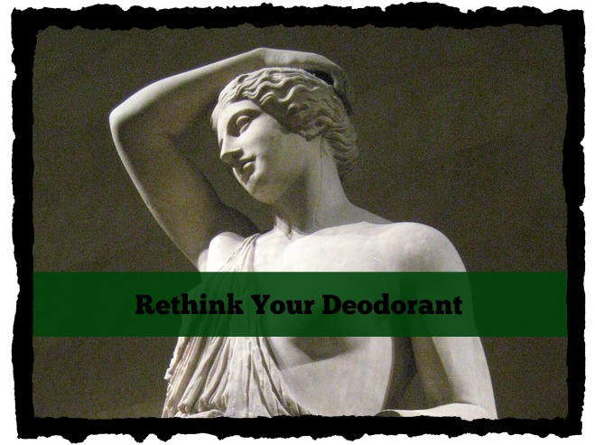 Rethink your deodorant via mindfulmomma.com