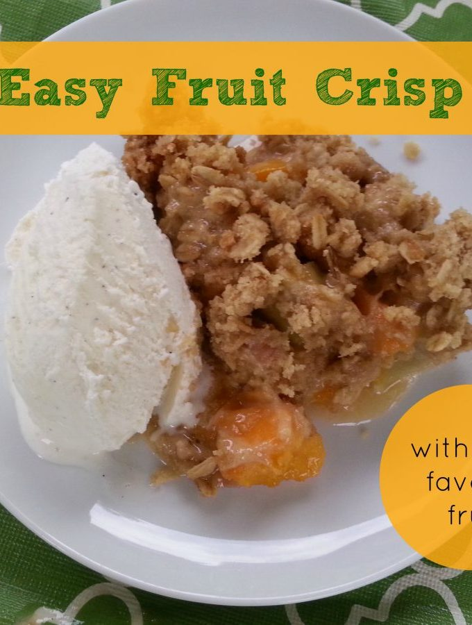 Make a Fruit Crisp With Your Favorite Fruit