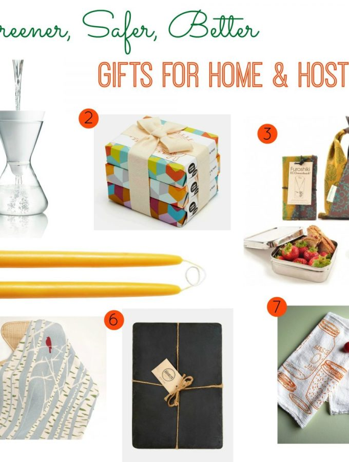 Greener, Safer, Better Gifts for Home & Hostess