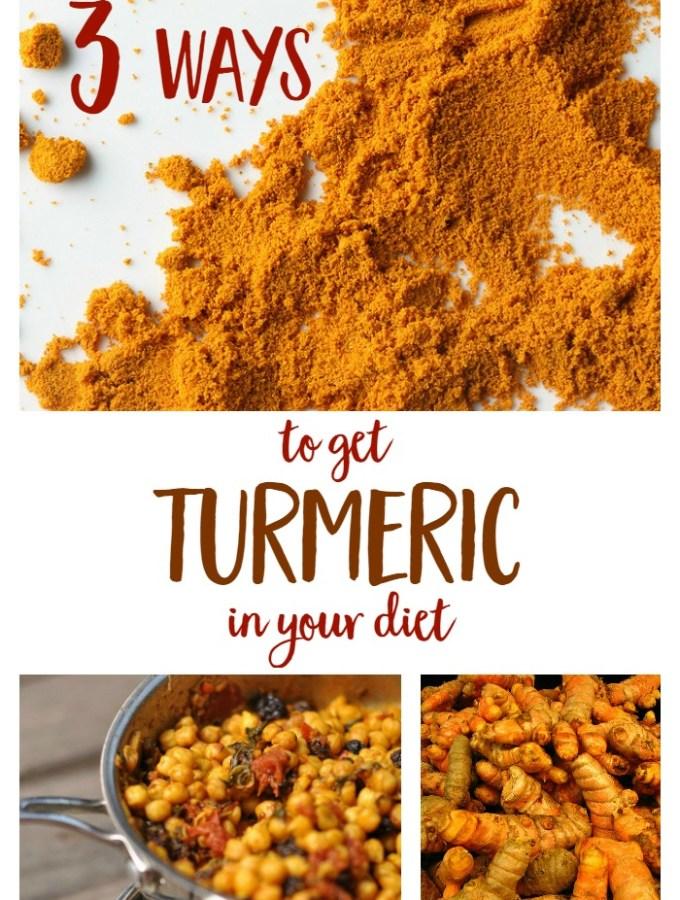 3 Ways to Get Turmeric in Your Diet