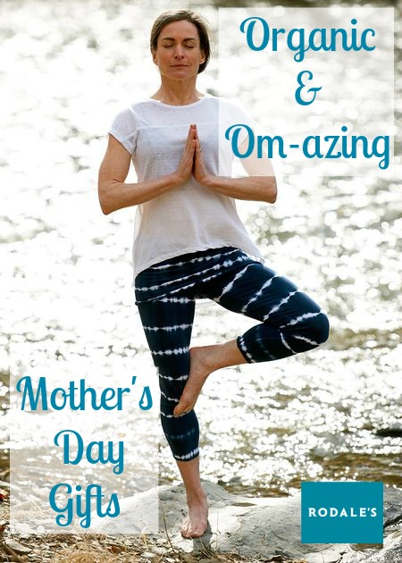 Organic and Om-azing Mother's Day Gift Ideas