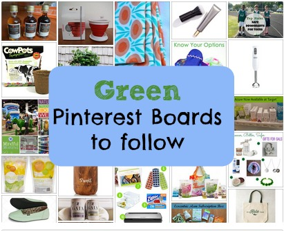 Top Pinterest Boards For Green Living From Top Bloggers