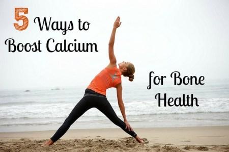 5 Ways to Boost Calcium for Bone Health via mindfulmomma.com