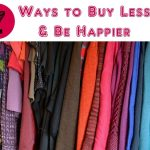 How to Buy Less via mindfulmomma.com