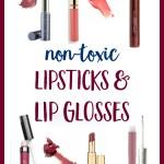 Guide to Non Toxic Lipsticks & Glosses
