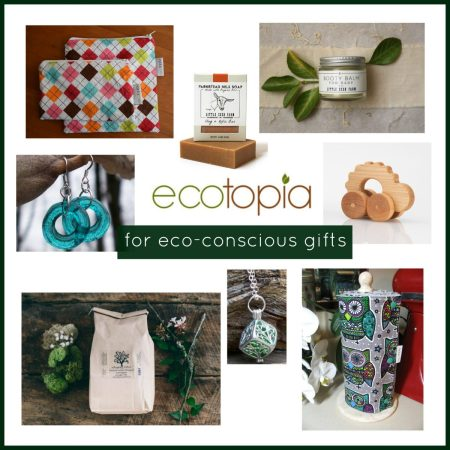 Ecotopia For Eco Conscious Gifts
