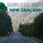 10 Reasons to Bike Through New Zealand