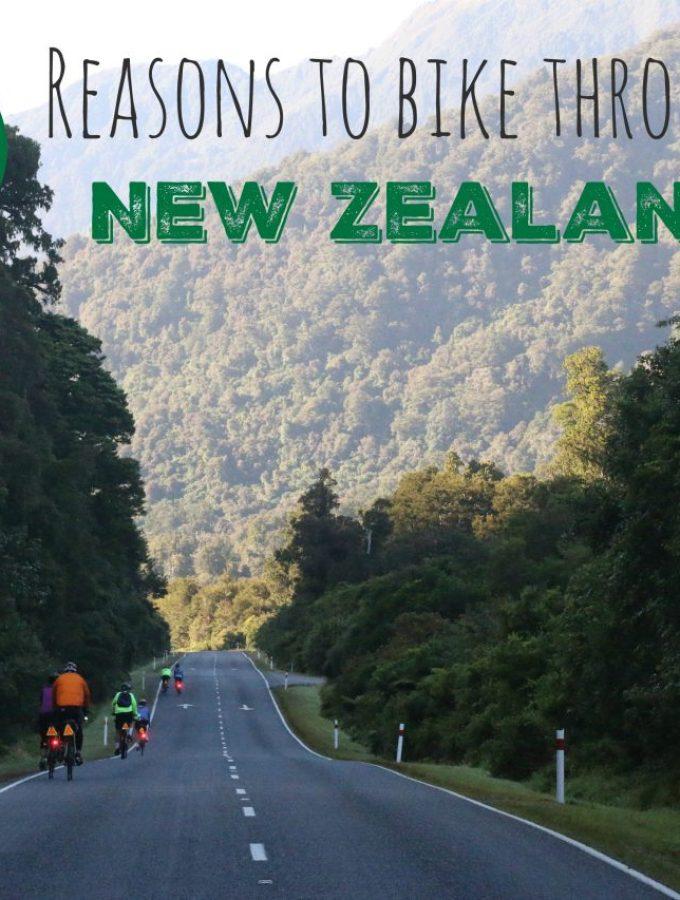 10 Reasons to Bike Through New Zealand