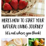 Kickstart Your Natural Living Journey With This One Question
