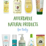 Affordable Natural Baby Care Products You Can Find Around Town