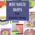 Alternatives to Plastic Wrap for the Zero Waste Win