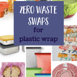 Alternatives to Plastic Wrap for the Zero Waste Win