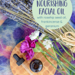 How to Make a DIY Facial Oil to Nourish Your Skin