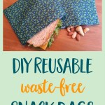 DIY Snack and Sandwich Bags