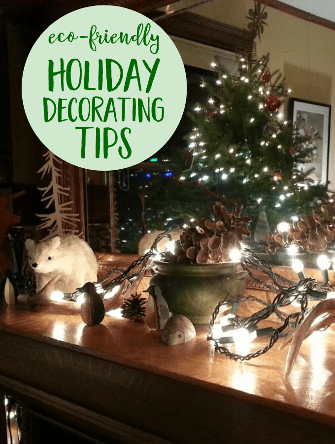 Eco-Friendly Holiday Decorating Tips