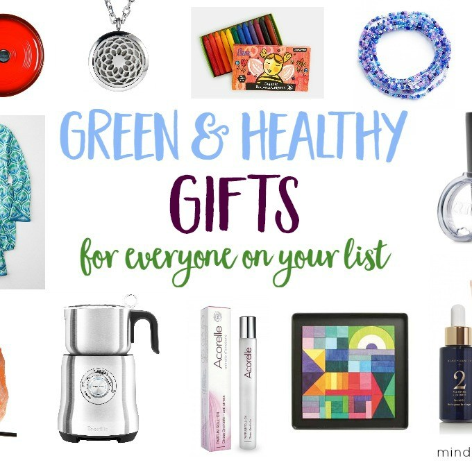 Green & Healthy Gifts for Everyone on Your List