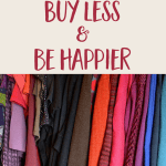 How to Buy Less & Be Happier