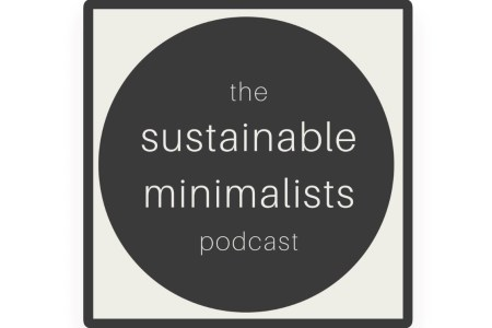 The Sustainable Minimalist Podcast