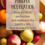 Organic Apples & Diet Coke: How Mindful Moderation Helps Me Live My Best Life