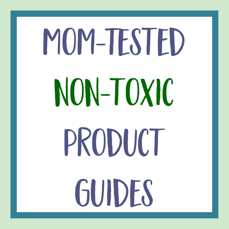 A roundup of non-toxic product guides for cleaning, beauty, kitchen, baby care and other products for home & life. Includes non-toxic cleaning products, non-toxic personal care and beauty, eco-friendly kitchen products, natural baby care and more!