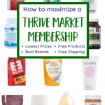 How to Get the Most Value from a Thrive Market Membership (+ Best Brands!)