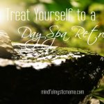 Treat Yourself to a Day Spa Retreat
