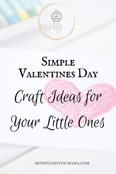 Simple Valentine's Day Crafts for Your Little Ones