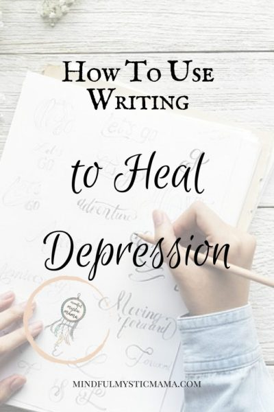 Using Writing To Heal Depression