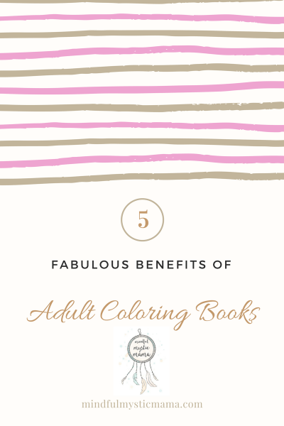 5 Fabulous Benefits of Adult Coloring Books (with Book Ideas!)