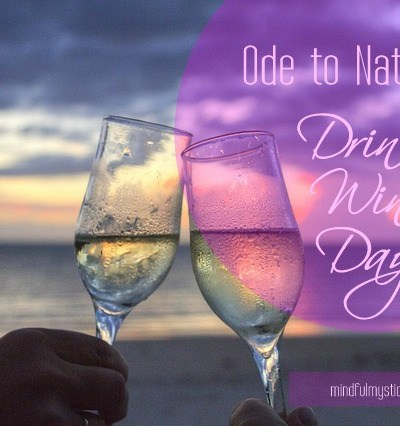 Ode to National Drink Wine Day
