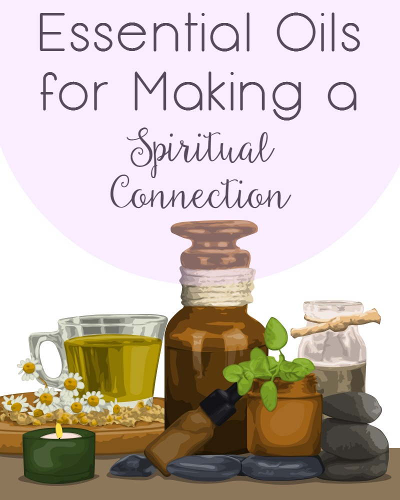 essential oils for spiritual connection