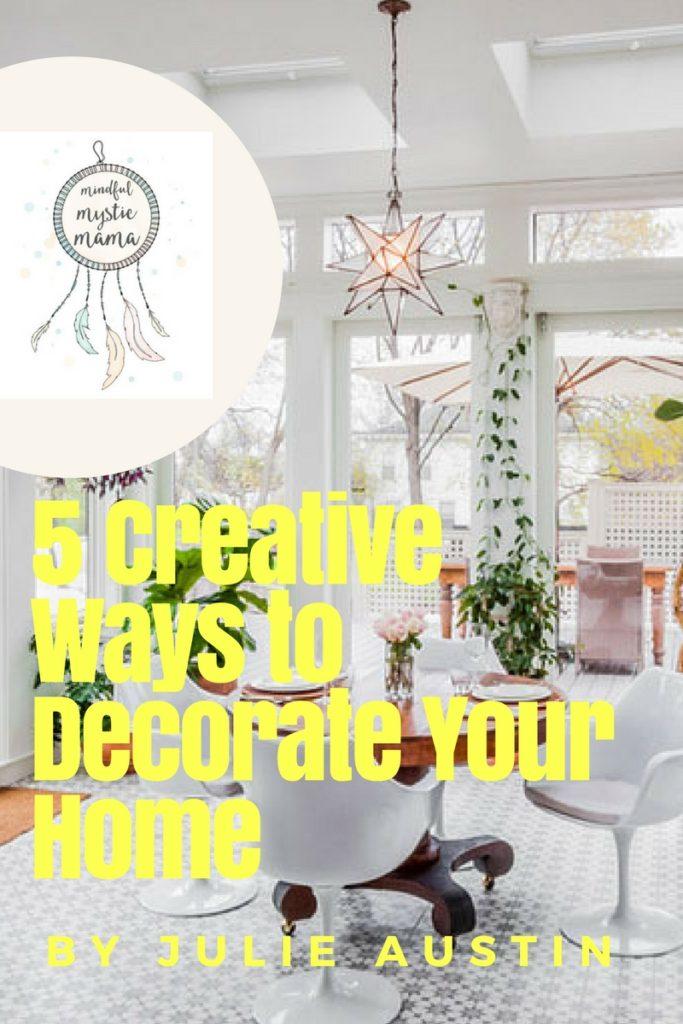 creative ways to decorate home